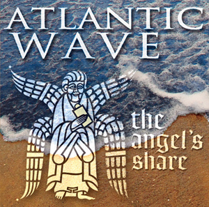 Atlantic Wave - The Angel's Share